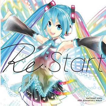 HATSUNE MIKU 10th Anniversary Album 「Re:Start」.jpg